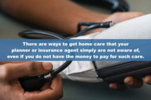 Do You Want to Receive Home Care, but can't afford it?