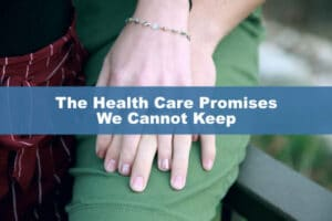The Health Care Promises